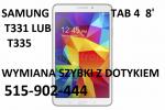 Samsung Galaxy Tab4 8,0 T335, T331 wymiana szybki dotyku